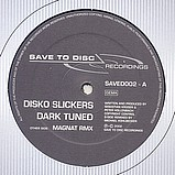 Disco Slickers - Dark Tuned EP