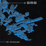 GMS - No Rules