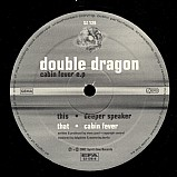 Double Dragon - Cabin Fever EP
