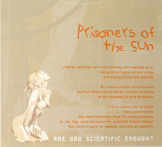 Prisoners of the Sun - Are You Scientific Enough?: Inside