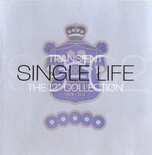 Various Artists - Transient Single Life: The 12'' Collection: Front