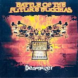 Battle of the Future Buddhas - Demonoizer
