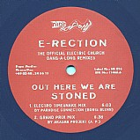 E-Rection - Out Here We Are Stoned EP