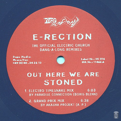 E-Rection - Out Here We Are Stoned EP: Side A