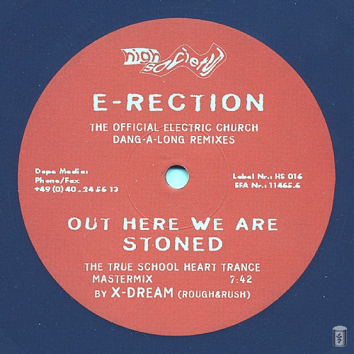 E-Rection - Out Here We Are Stoned EP: Side B
