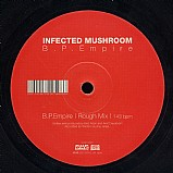 Infected Mushroom - BP Empire Remixes EP