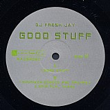 Fresh Jay - Good stuff EP