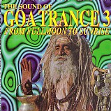 Various Artists - The Sound of Goa Trance 3