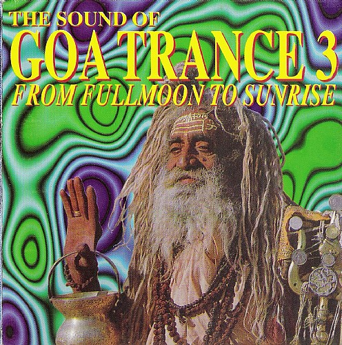 Various Artists - The Sound of Goa Trance 3: Front