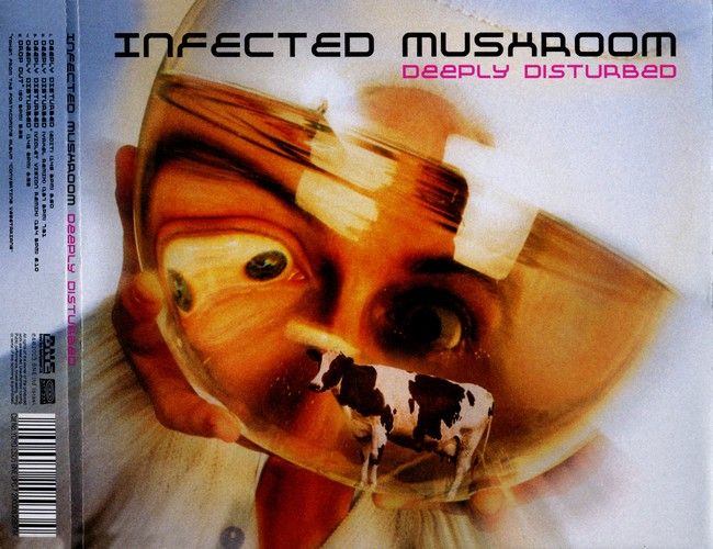 Infected Mushroom - Deeply Disturbed: Back