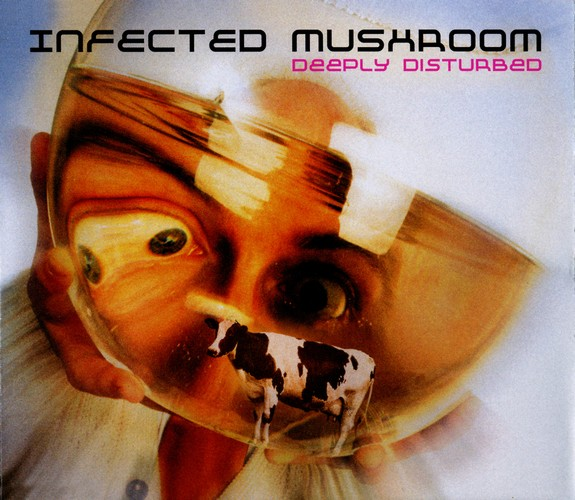 Infected Mushroom - Deeply Disturbed: Front
