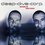 Deep Dive Corp. - Beware Of Fake Gurus