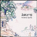 Jairamji - Kindred Spirits