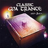 Various Artists - Classic Goa Trance 2003 - Book 1