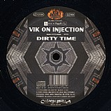 Vik on Injection - Dirty Time EP