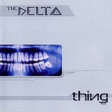 The Delta - The Thing EP
