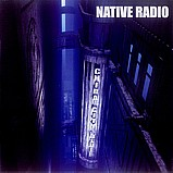 Native Radio - Chiba City Blues