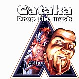 Gataka - Drop The Mask