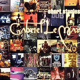 Gabriel Le Mar - Short Stories EP