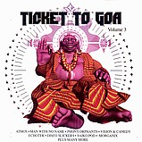 Various Artists - Ticket to Goa 3