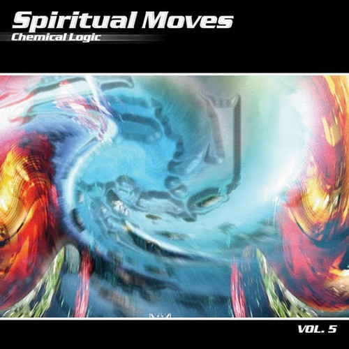 Various Artists - Spiritual Moves 5: Chemical Logic: Front