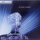 Mechanix - Illegal Dance
