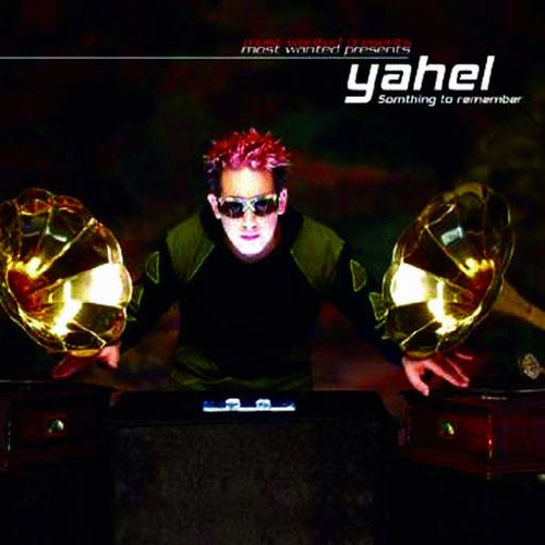 Various Artists - Most Wanted Presents Yahel - Something To Remember: Front