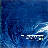 Various Artists - Floating Point 01