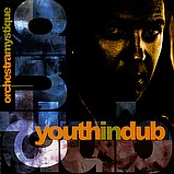 Various Artists - Youth In Dub Ochestra Mystique