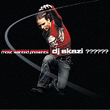 Various Artists - Most Wanted Presents DJ Skazi - ??????