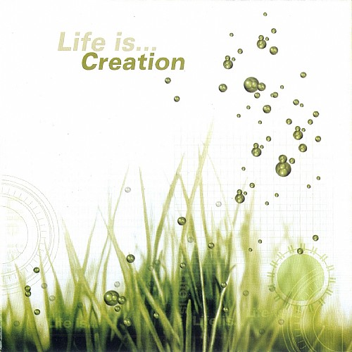 Various Artists - Life Is...Creation: Front