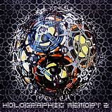 Various Artists - Holographic Memory 2