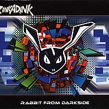 Rinkadink - Rabbit From Darkside