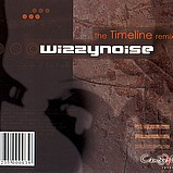 Wizzy Noise - The Timeline Remixes