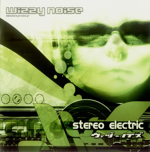 Wizzy Noise - Stereo Electric: Front