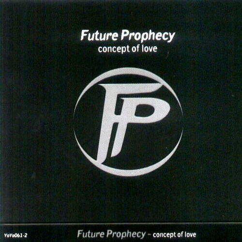 Future Prophecy - Concept Of Love: Front