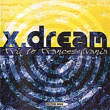 X-Dream - Trip To Trancesylvania (In The Mix)