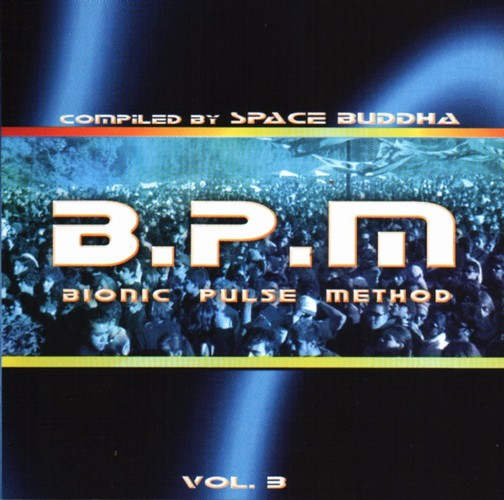 Various Artists - BPM: Bionic Pulse Method 3: Front