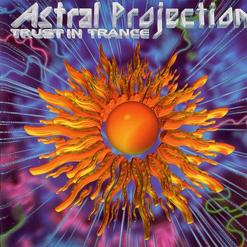 Astral Projection - Trust In Trance: Front