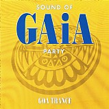 Various Artists - Sound Of Gaia Party