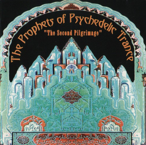 Various Artists - The Prophets of Psychedelic Trance - Second Piligrimage: Front