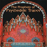 Various Artists - The Prophets of Psychedelic Trance