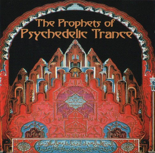 Various Artists - The Prophets of Psychedelic Trance: Front