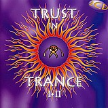 Various Artists - Trust In Trance I + II