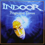 Indoor - Progressive Trance