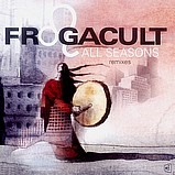 Frogacult - All Seasons - Remixes