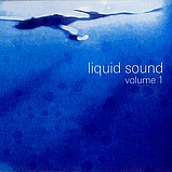 Various Artists - Liquid Sound Volume 1