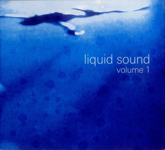 Various Artists - Liquid Sound Volume 1: Front
