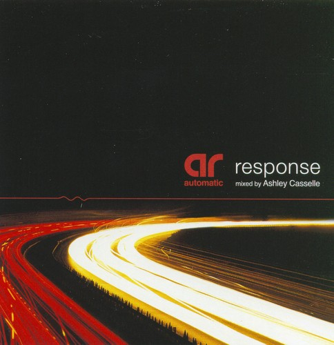 Various Artists - Response - Mixed By Ashley Casselle: Front