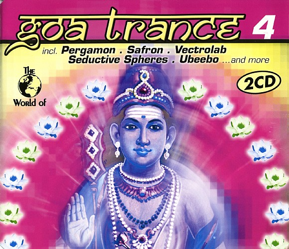 Various Artists - The World of Goa Trance 4: Front